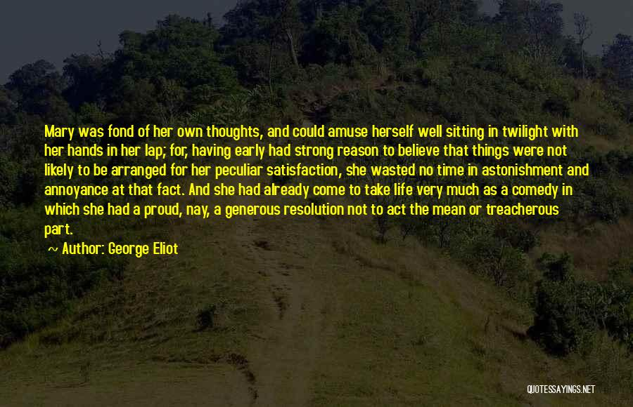 Her To Be Strong Quotes By George Eliot