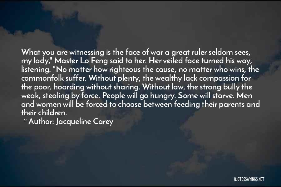 Her To Be Strong Quotes By Jacqueline Carey