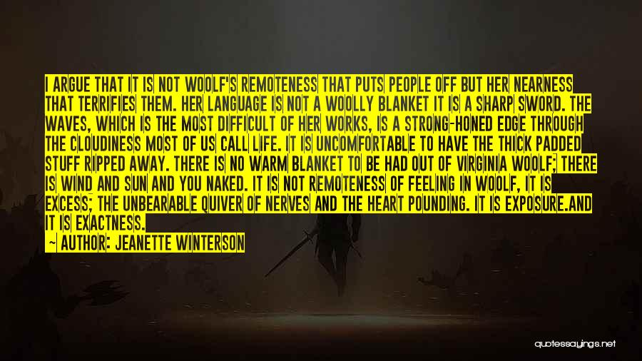 Her To Be Strong Quotes By Jeanette Winterson