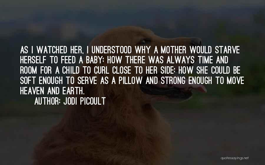 Her To Be Strong Quotes By Jodi Picoult