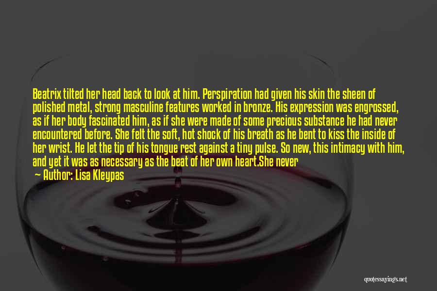 Her To Be Strong Quotes By Lisa Kleypas