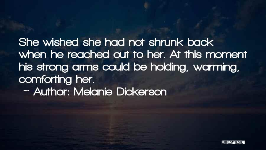 Her To Be Strong Quotes By Melanie Dickerson