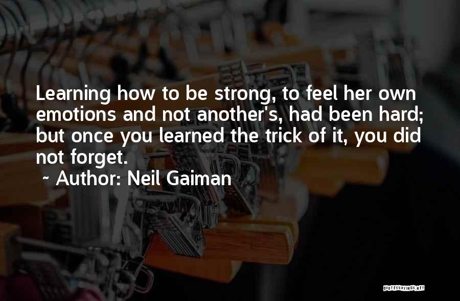Her To Be Strong Quotes By Neil Gaiman