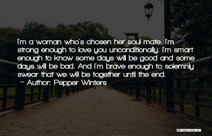 Her To Be Strong Quotes By Pepper Winters