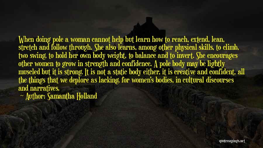Her To Be Strong Quotes By Samantha Holland