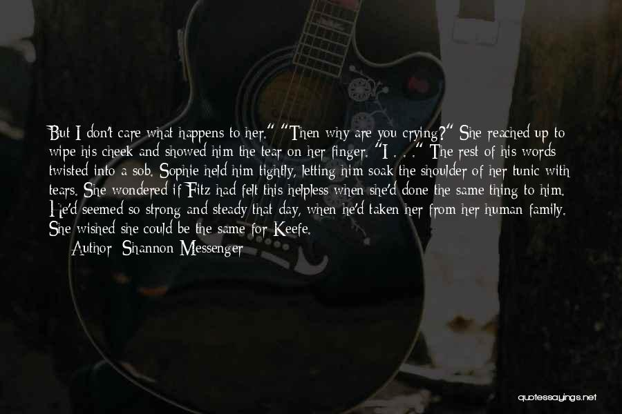 Her To Be Strong Quotes By Shannon Messenger