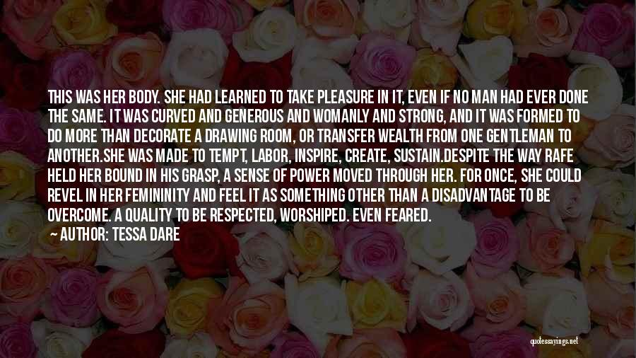 Her To Be Strong Quotes By Tessa Dare