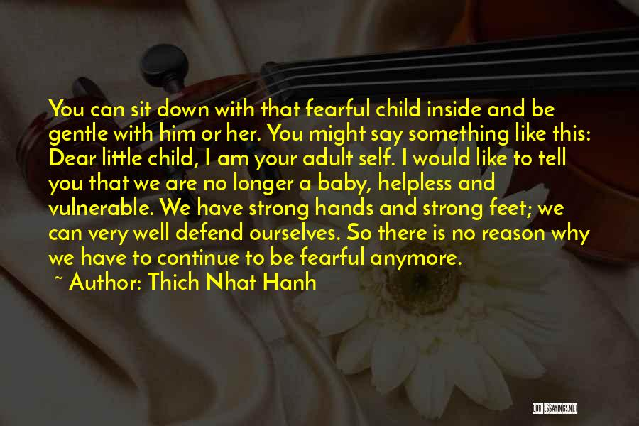 Her To Be Strong Quotes By Thich Nhat Hanh