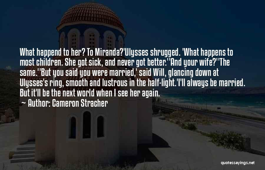 Her When She's Down Quotes By Cameron Stracher