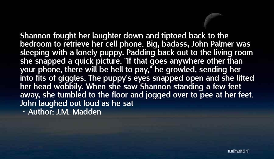 Her When She's Down Quotes By J.M. Madden