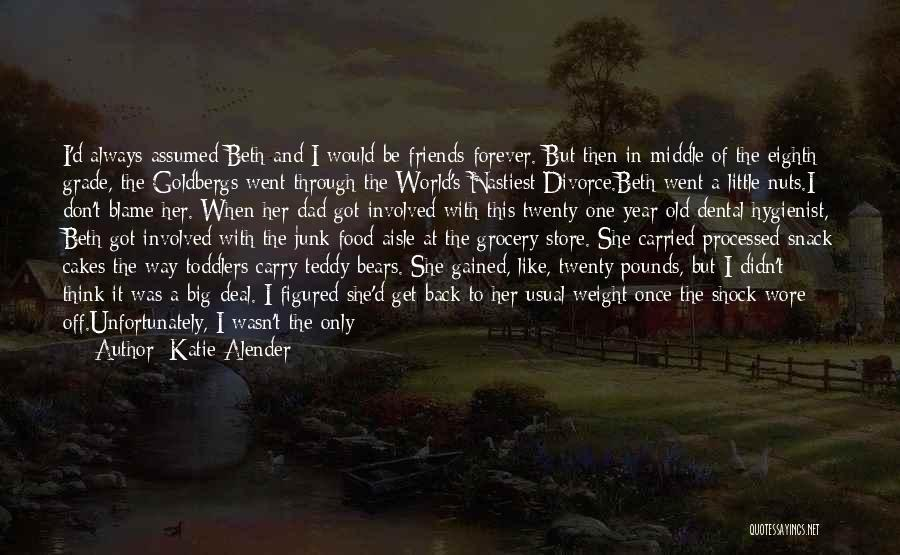 Her When She's Down Quotes By Katie Alender