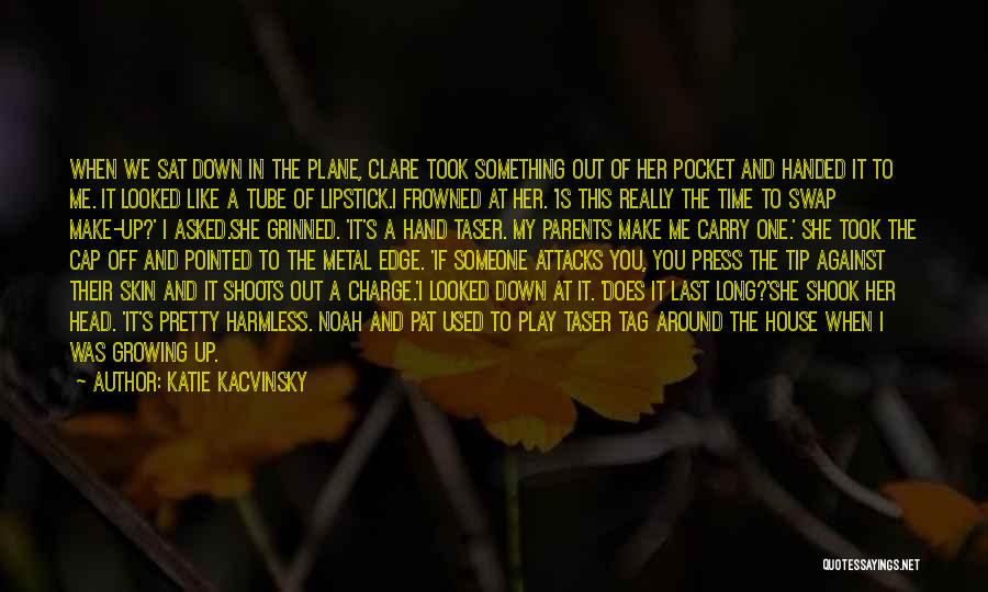 Her When She's Down Quotes By Katie Kacvinsky