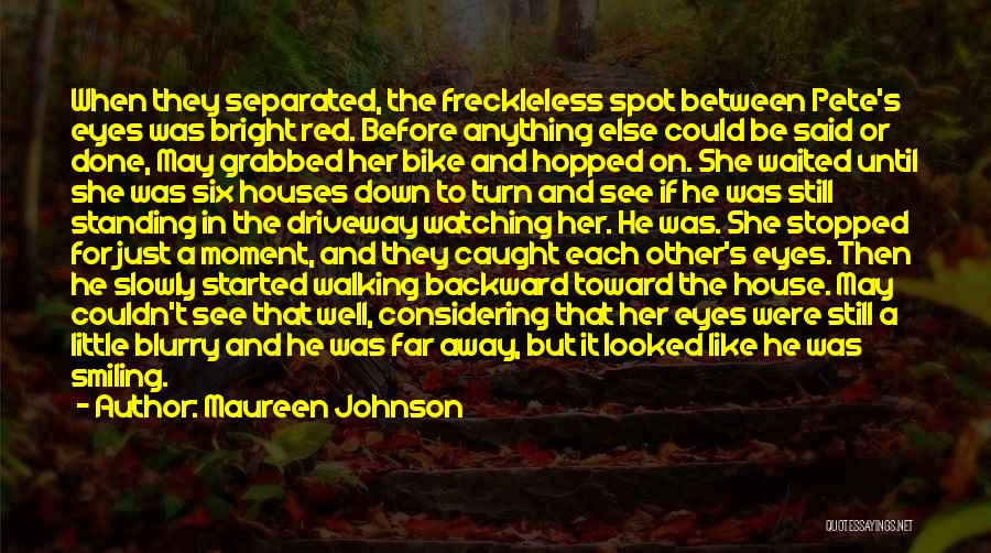 Her When She's Down Quotes By Maureen Johnson