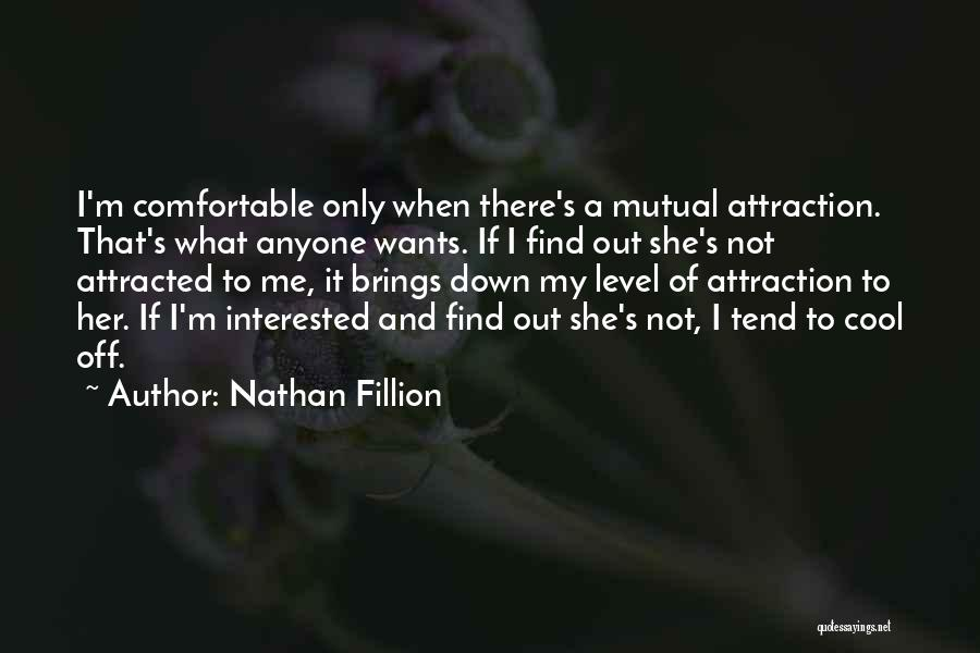 Her When She's Down Quotes By Nathan Fillion