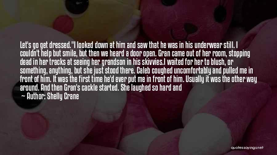 Her When She's Down Quotes By Shelly Crane