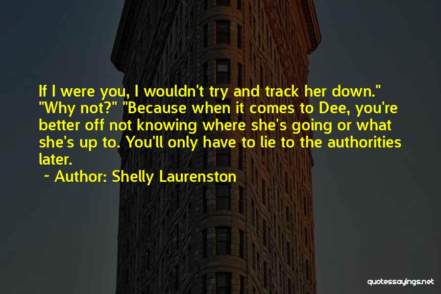 Her When She's Down Quotes By Shelly Laurenston