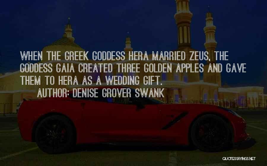 Hera The Greek Goddess Quotes By Denise Grover Swank