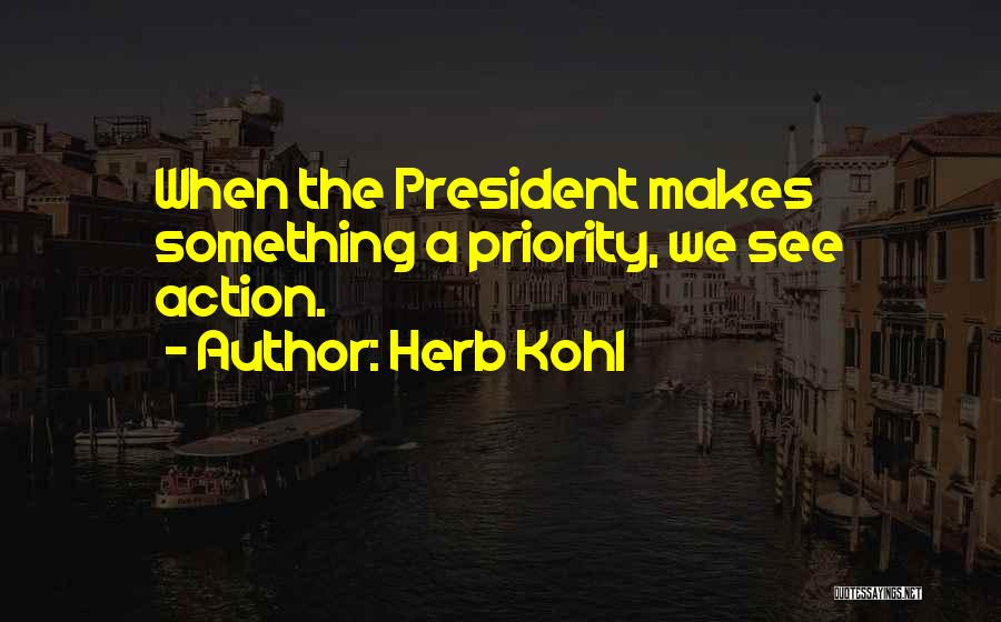 Herb Kohl Quotes 1860551