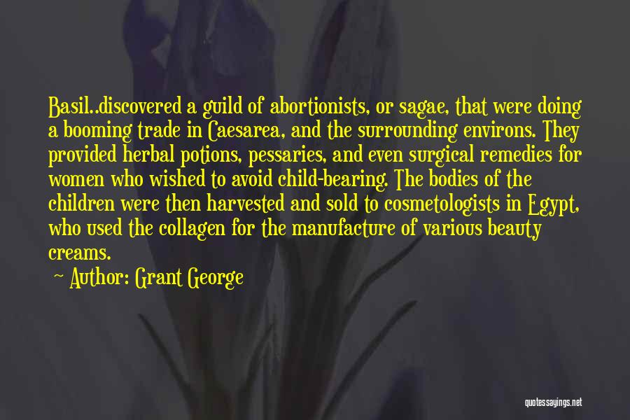 Herbal Remedies Quotes By Grant George