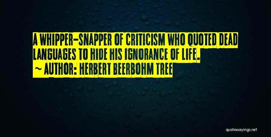 Herbert Beerbohm Tree Quotes 133936