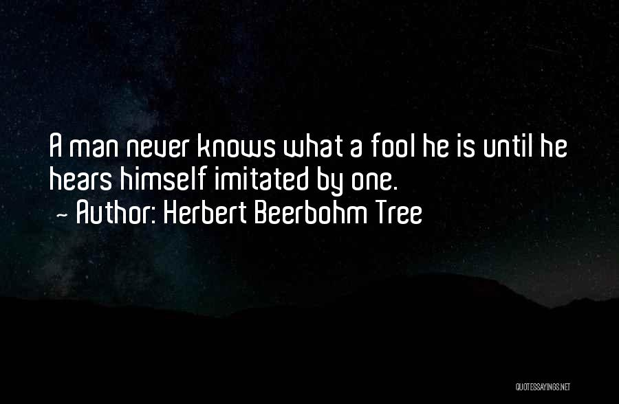 Herbert Beerbohm Tree Quotes 1851153