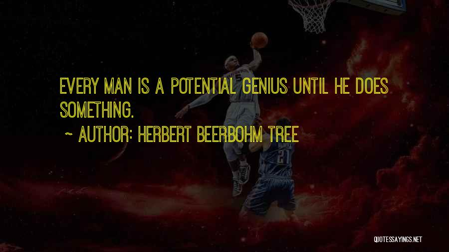 Herbert Beerbohm Tree Quotes 2228584