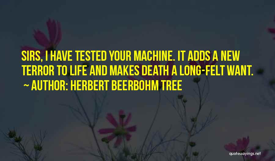 Herbert Beerbohm Tree Quotes 80298