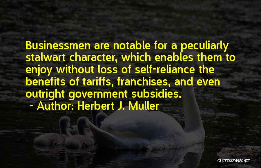 Herbert J. Muller Quotes 1899531