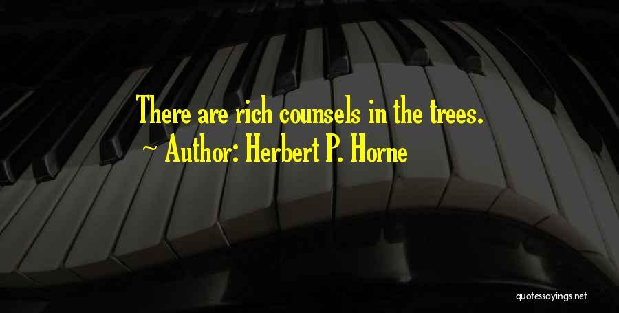 Herbert P. Horne Quotes 380516