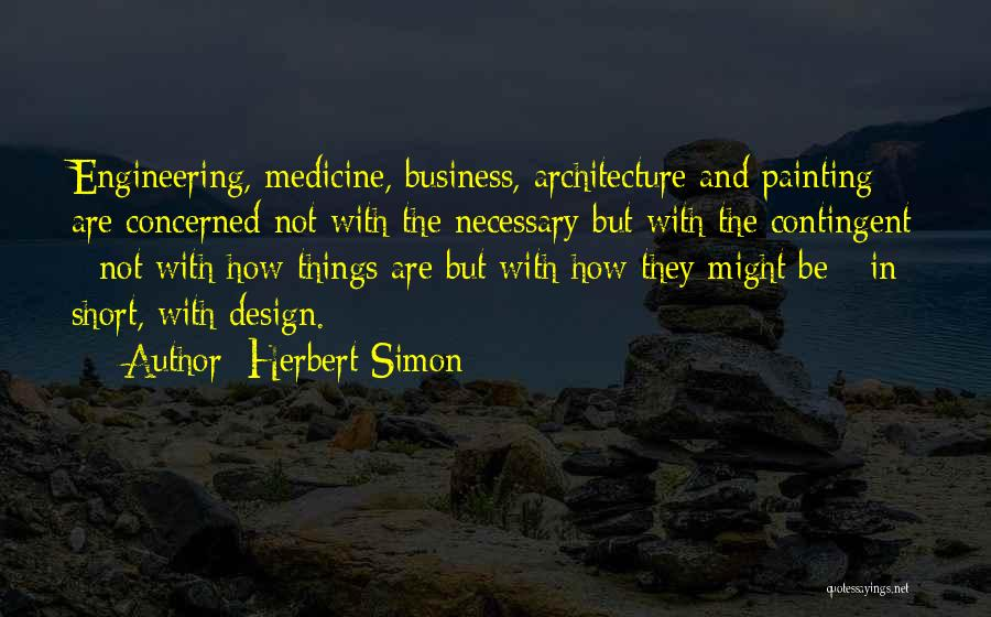 Herbert Simon Quotes 1305120