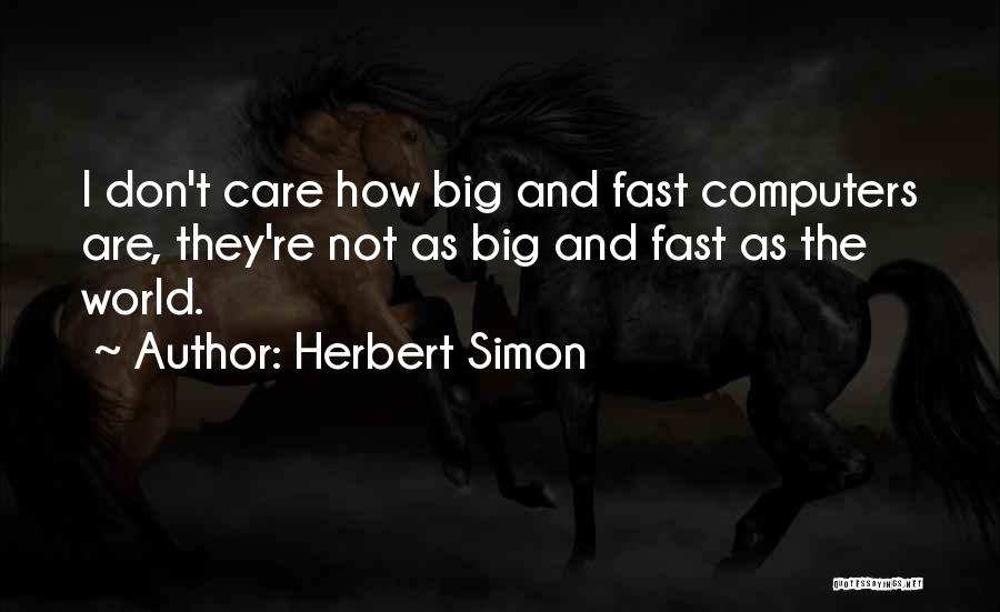 Herbert Simon Quotes 184873