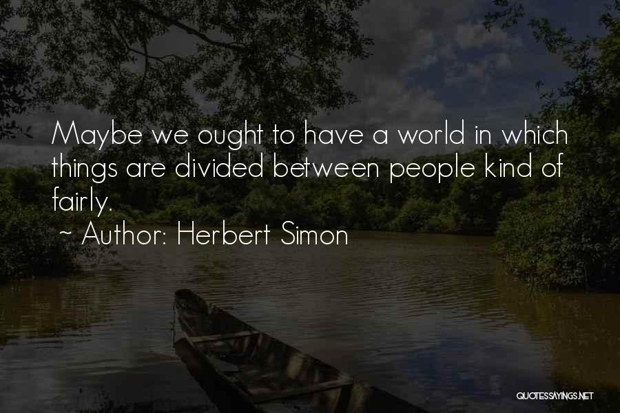 Herbert Simon Quotes 459557