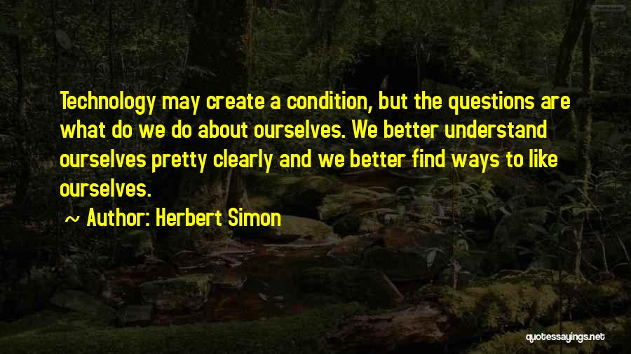 Herbert Simon Quotes 559286