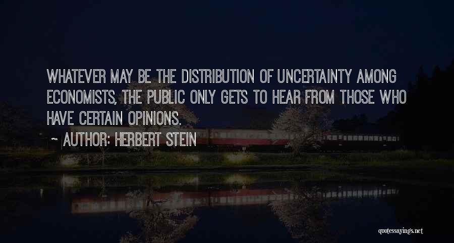 Herbert Stein Quotes 1864829