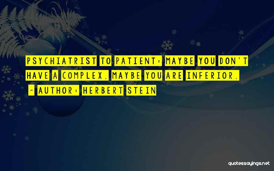 Herbert Stein Quotes 1911554