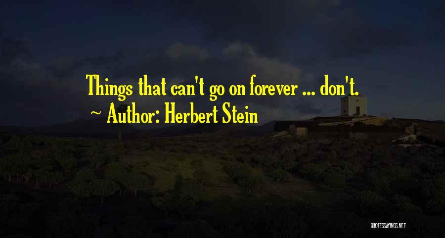 Herbert Stein Quotes 330308