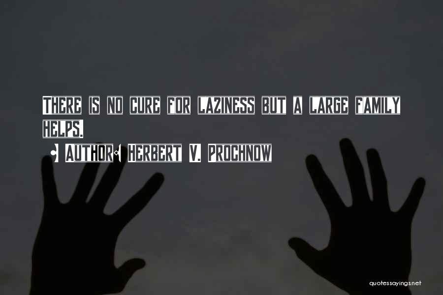 Herbert V. Prochnow Quotes 1387415
