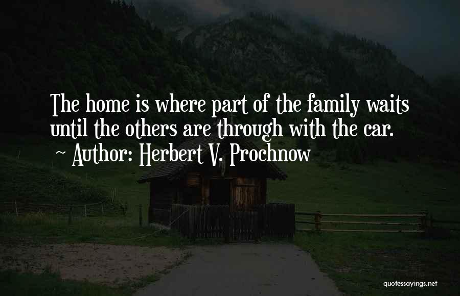 Herbert V. Prochnow Quotes 171179