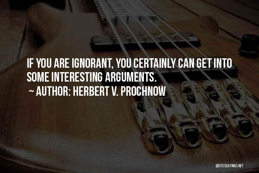 Herbert V. Prochnow Quotes 1846829