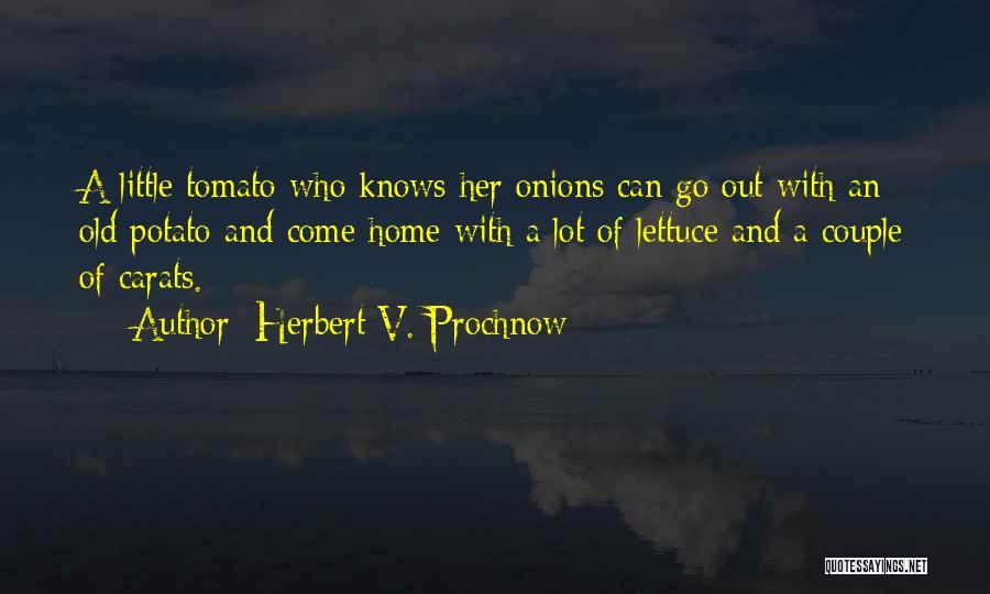 Herbert V. Prochnow Quotes 523380