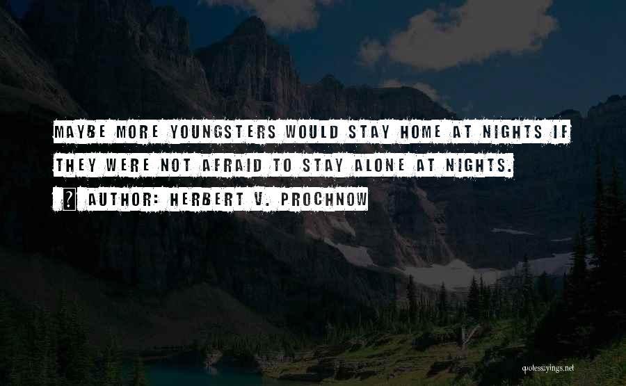 Herbert V. Prochnow Quotes 616815