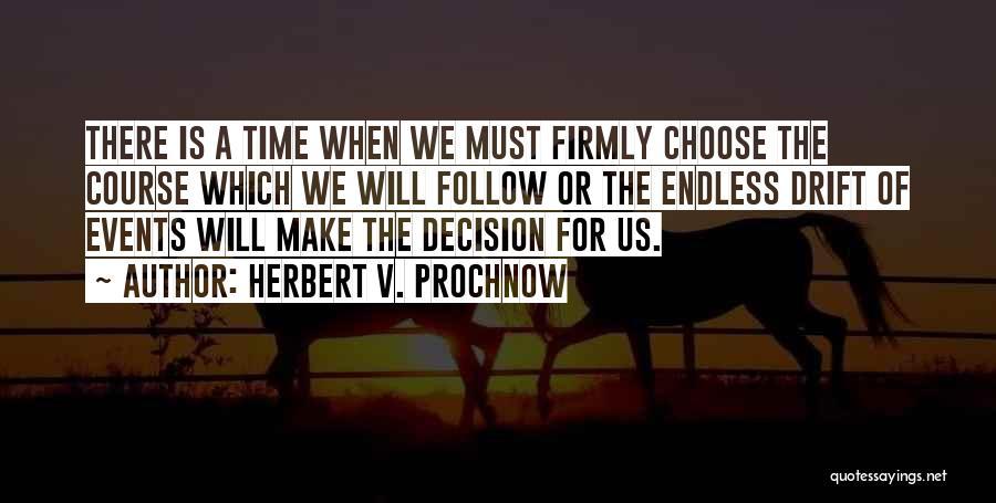 Herbert V. Prochnow Quotes 660655