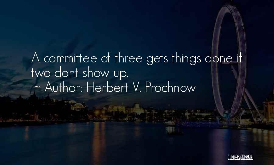 Herbert V. Prochnow Quotes 778697