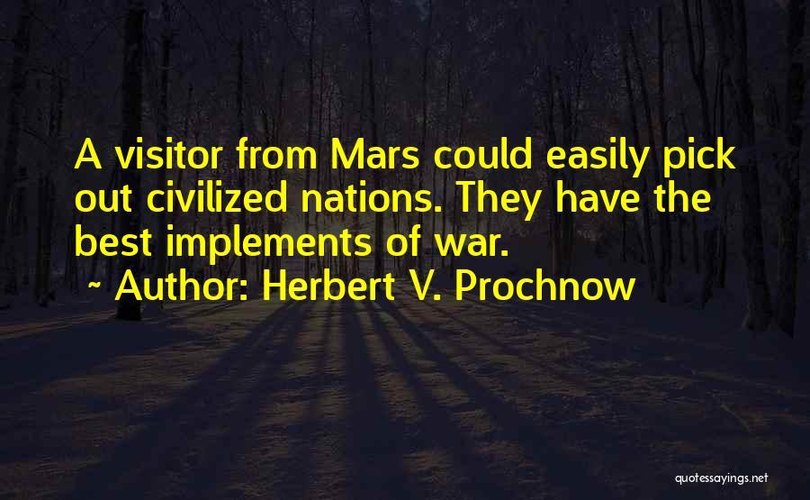 Herbert V. Prochnow Quotes 905372
