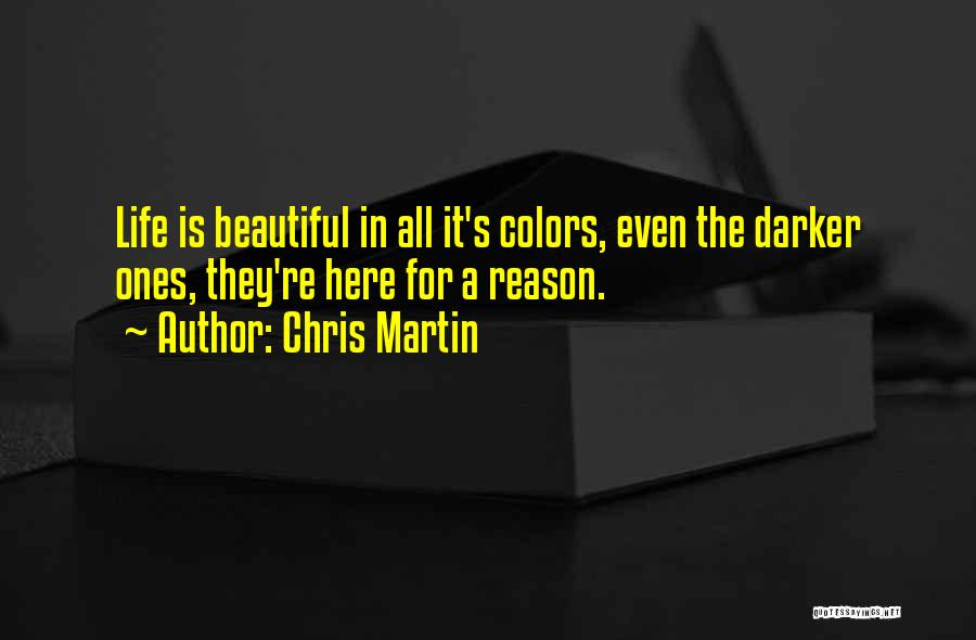 Here For A Reason Quotes By Chris Martin