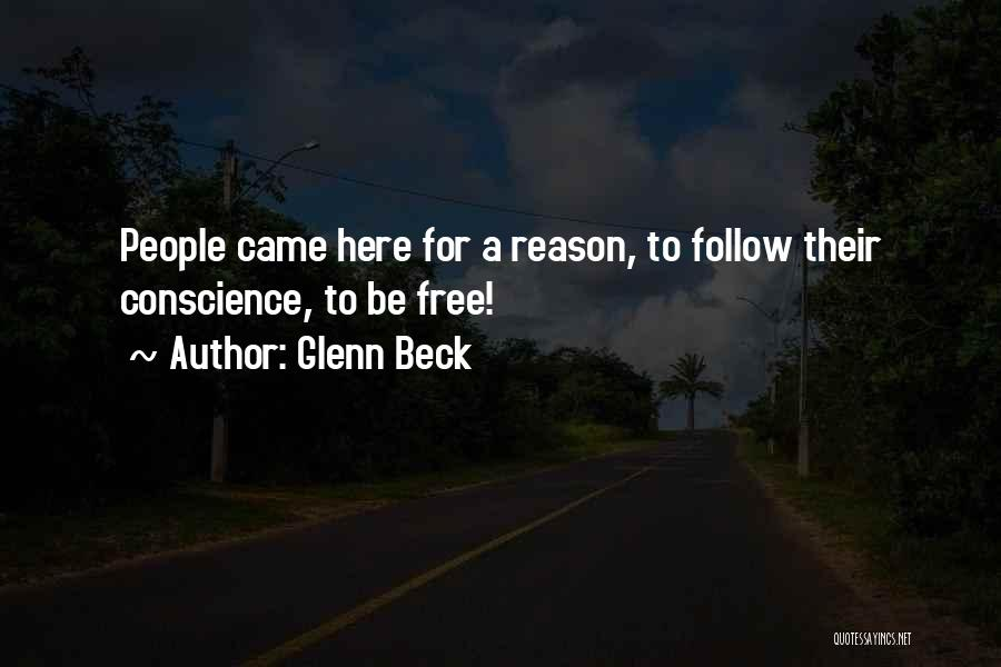Here For A Reason Quotes By Glenn Beck