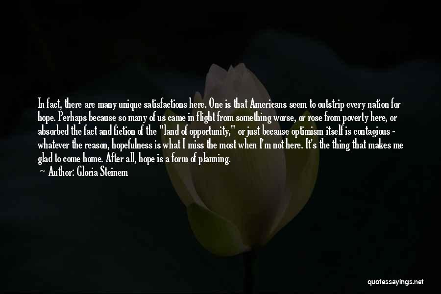 Here For A Reason Quotes By Gloria Steinem