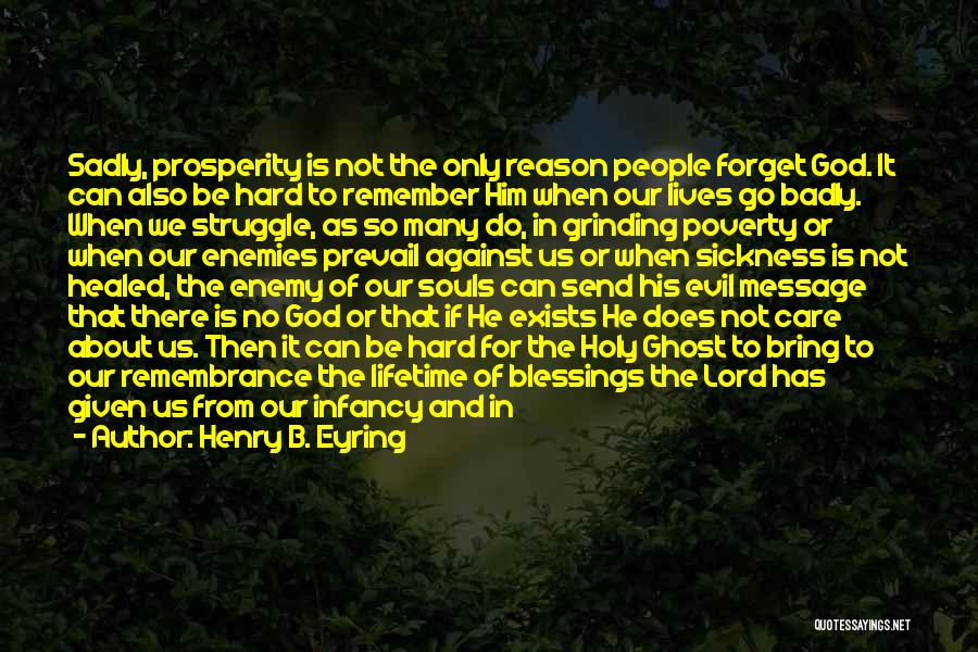 Here For A Reason Quotes By Henry B. Eyring