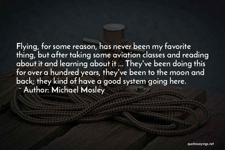 Here For A Reason Quotes By Michael Mosley