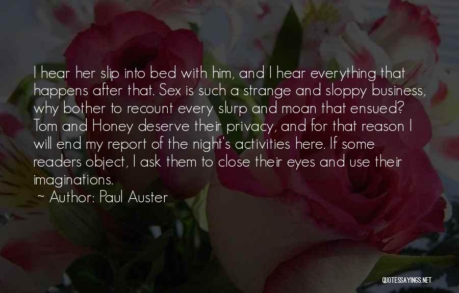 Here For A Reason Quotes By Paul Auster